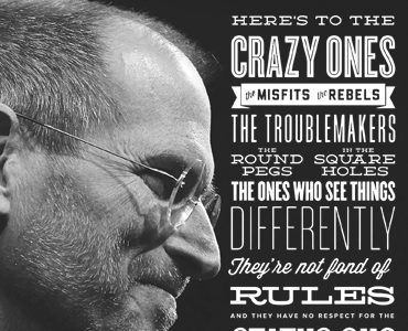 Here's To The CRAZY ONES !